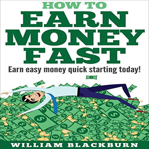 How to Earn Money Fast audiobook cover art