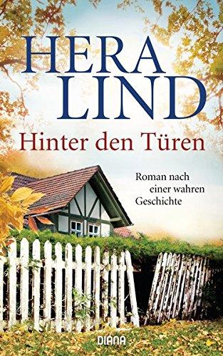 Buchseite und Rezensionen zu 'Hinter den Türen: Roman nach einer wahren Geschichte' von Hera Lind