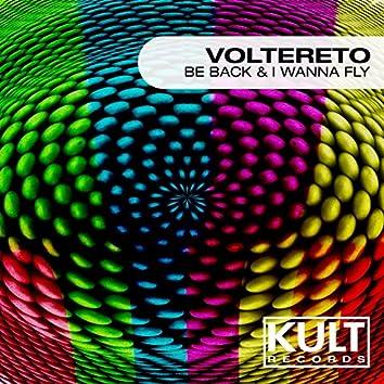 """Kult Records Presents """"Be Back & I Wanna Fly"""""""