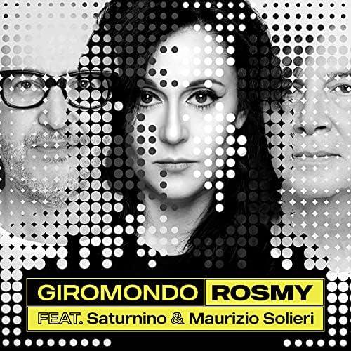 Rosmy feat. Saturnino & Maurizio Solieri