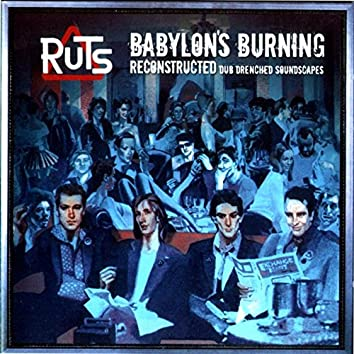 Babylon's Burning Reconstructed