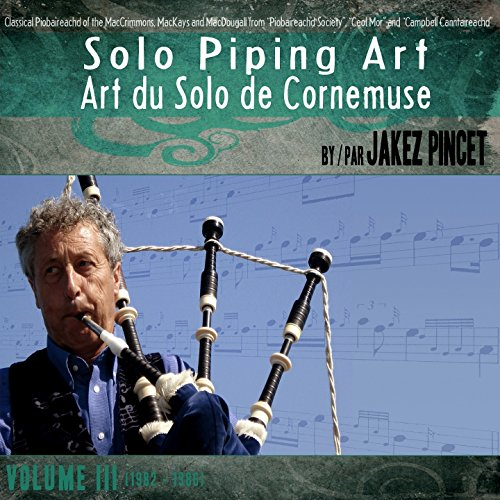 Jakez Pincet - Solo Piping Art Volume 3