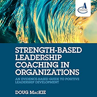 Strength-Based Leadership Coaching in Organizations audiobook cover art