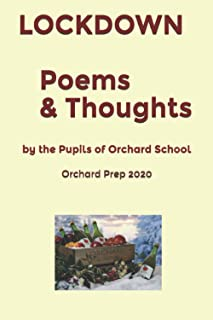 Lockdown: Poems and Thoughts from the Pupils of Orchard School & Nursery