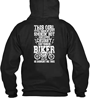 OMGSHIRTS This Girl is Taken by A Chubby Tattooed Biker T Shirt, Being A Biker T Shirt