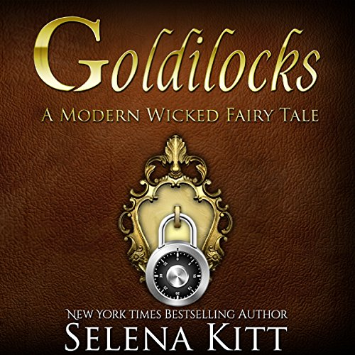 Goldilocks Modern Wicked Fairy Tales: An Erotic Suspense Romance audiobook cover art
