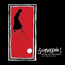 Simmerkane I and the Fall River Sybils