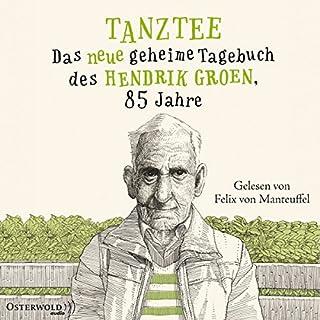 Tanztee - Das neue geheime Tagebuch des Hendrik Groen, 85 Jahre Titelbild