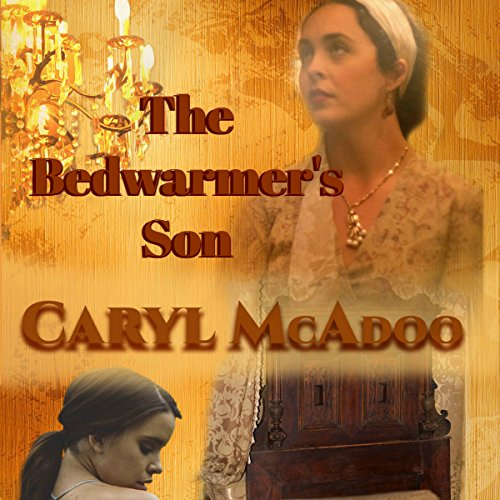 The Bedwarmer's Son audiobook cover art