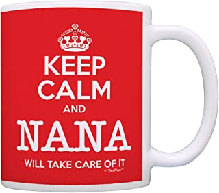 Keep Calm Nana Will Take Care of It Gift Coffee Mug Tea Cup Red