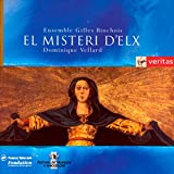 El Misteri D'Elx - Mystery Play in 2 Parts for the Feast of the Assumption (2 CD Set)