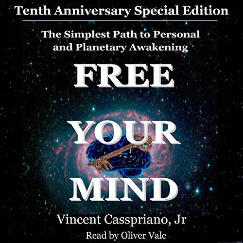 Tenth Anniversary Special Edition - The Simplest Path to Personal and Planetary Awakening audiobook cover art