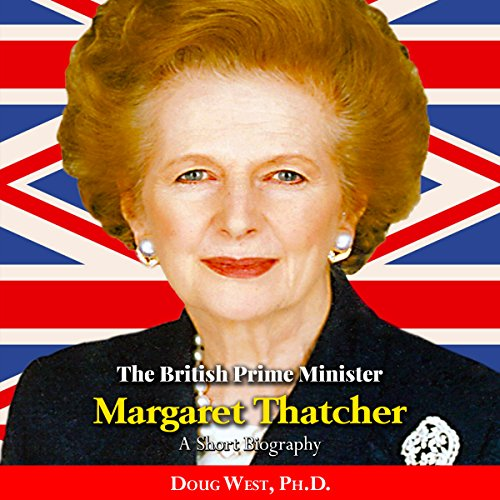 The British Prime Minister Margaret Thatcher audiobook cover art