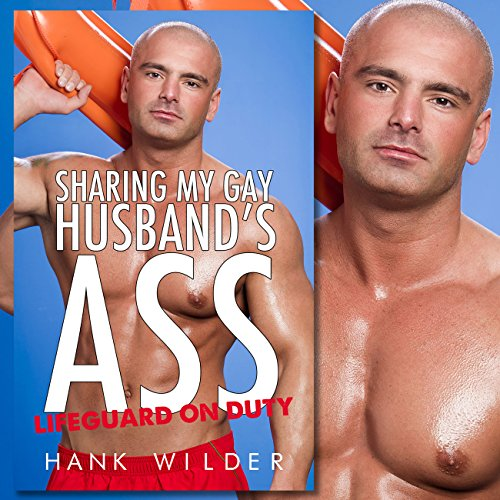 Sharing My Gay Husband's Ass: Lifeguard on Duty cover art