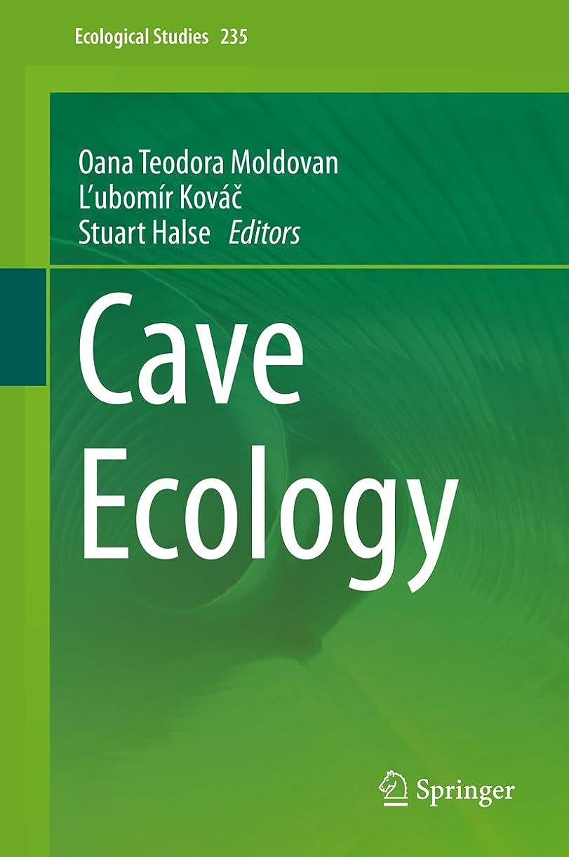 ノートつまずく美人Cave Ecology (Ecological Studies Book 235) (English Edition)