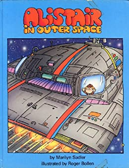 Alistair in Outer Space (The humorous adventures of Alistair) by [marilyn Sadler, Roger Bollen]