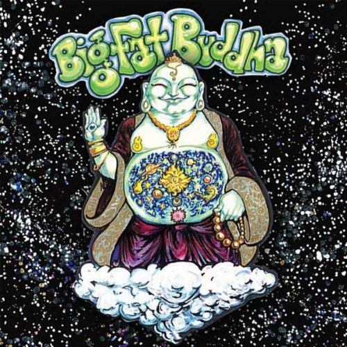 Big Fat Buddha [Explicit]