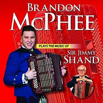 Brandon McPhee Plays the Music of Sir Jimmy Shand