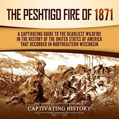 The Peshtigo Fire of 1871 cover art