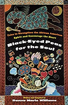 Black Eyed Peas for the Soul by [Donna Marie Williams]