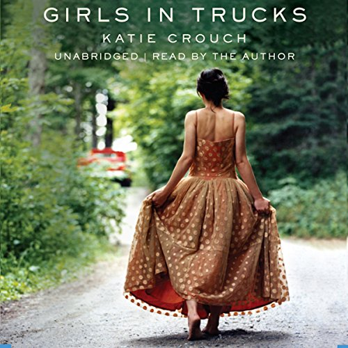 Girls in Trucks audiobook cover art
