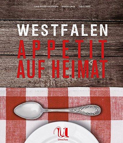 Westfalen - Appetit auf Heimat