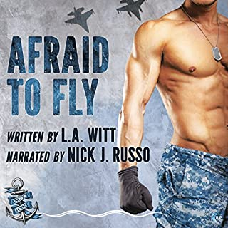 Afraid to Fly     Anchor Point, Book 2              Written by:                                                                                                                                 L.A. Witt                               Narrated by:                                                                                                                                 Nick J. Russo                      Length: 9 hrs and 22 mins     1 rating     Overall 4.0