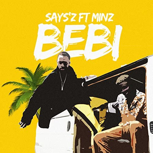 Says'z feat. Minz