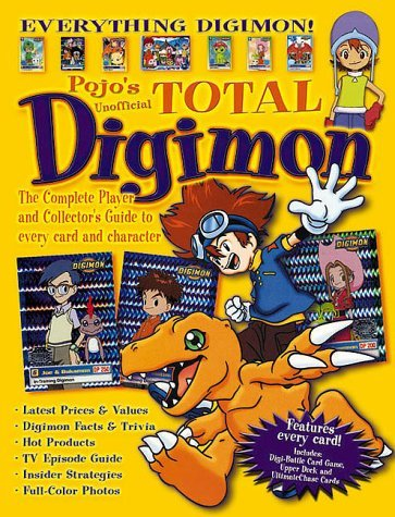 Total Digimon: The Complete Player and Collector's Guide to Every Card and Character by Triumph Books (2000-04-15)