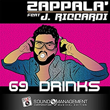 69 Drinks (feat. J. Riccardi)