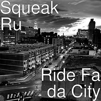 Ride Fa da City