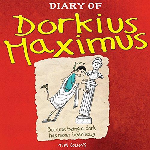 Diary of Dorkius Maximus audiobook cover art