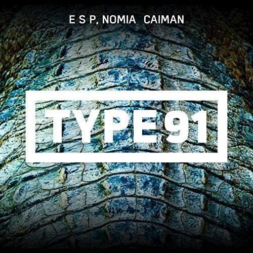 E S P, Nomia