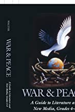 War & Peace: A Guide to Literature and New Media, Grades 4-8