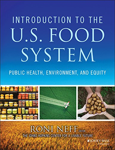 Download Introduction to the US Food System: Public Health, Environment, and Equity 1118063384
