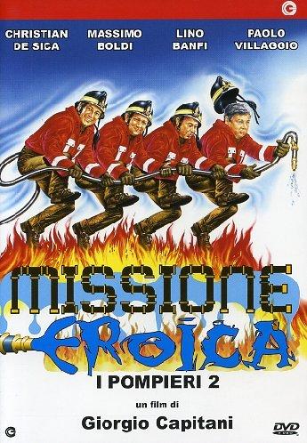 Missione Eroica -I Pompieri 2