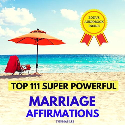 Top 111 Super Powerful Marriage Affirmations Titelbild