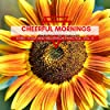 Cheerful Mornings - Early Yoga And Meditation Practice, Vol. 5