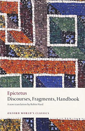 Discourses, Fragments, Handbook (Oxford Worlds Classics)