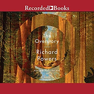 The Overstory                   By:                                                                                                                                 Richard Powers                               Narrated by:                                                                                                                                 Suzanne Toren                      Length: 22 hrs and 58 mins     1,700 ratings     Overall 4.4