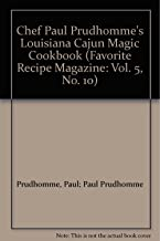 Chef Paul Prudhomme's Louisiana Cajun Magic Cookbook (Favorite Recipe Magazine: Vol. 5, No. 10)