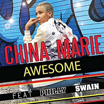 Awesome (feat. Philly Swain) [Single]
