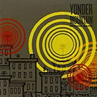 Yonder Mountain String Band by Yonder Mountain String Band (2006-05-08)