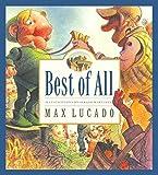 Best of All (Max Lucado's Wemmicks)
