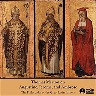 Thomas Merton on Augustine, Jerome, and Ambrose audiobook cover art