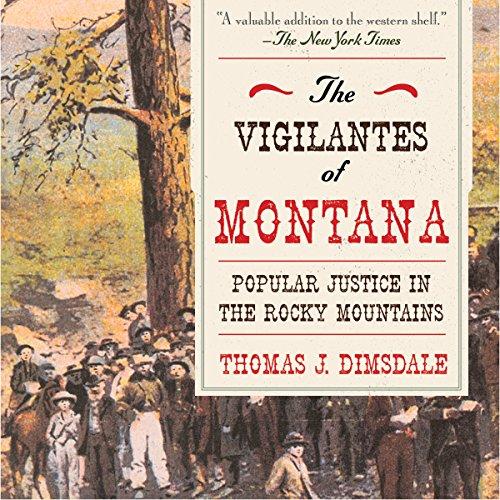 The Vigilantes of Montana audiobook cover art