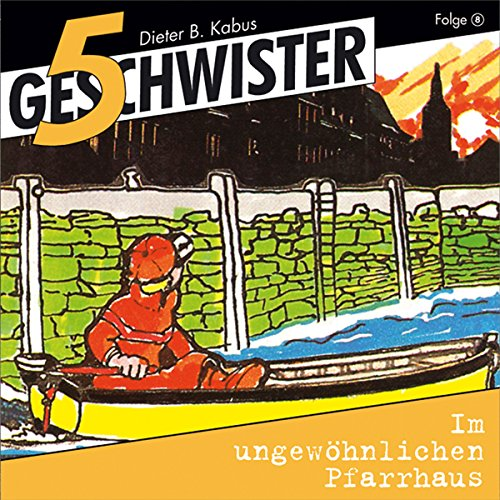 Im ungewöhnlichen Pfarrhaus     5 Geschwister 8              By:                                                                                                                                 Günter Schmitz                               Narrated by:                                                                                                                                 Justine Seewald,                                                                                        Katrin Landau,                                                                                        Stephan Hofmann,                   and others                 Length: 1 hr and 8 mins     Not rated yet     Overall 0.0