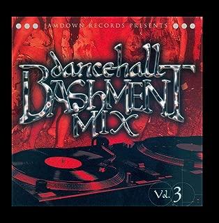 Dancehall Bashment Mix Vol. 3 Continuous Mix