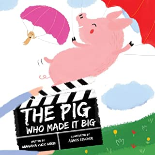 The Pig Who Made it Big