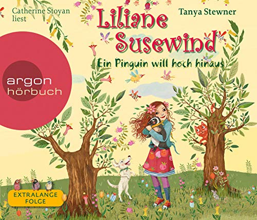 Liliane Susewind – Ein Pinguin will hoch hinaus (Liliane Susewind ab 8, Band 9)